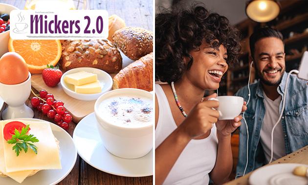 Uitgebreid ontbijt + koffie/thee + verse jus bij Mickers 2.0